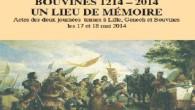 Les 17 et 18 mai 2014 se sont tenues à Lille, Genech et Bouvines, deux journées consacrées à la commémoration de la bataille deBouvines. Cet ouvrage de 188 pages en […]